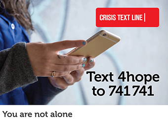 """Woman holding phone with the text """"Text 4hope to 741741"""""""
